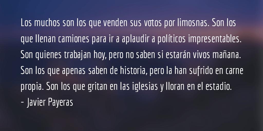 Los Convencidos. Javier Payeras.