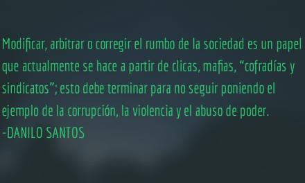 ¿Caciques o ciudadanos? Danilo Santos