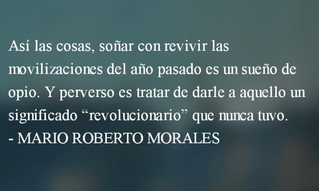 De abril a abril. Mario Roberto Morales.