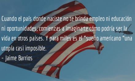 Siguen las deportaciones. Jaime Barrios.