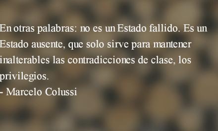 ¿Refundación del Estado o revolución? Marcelo Colussi