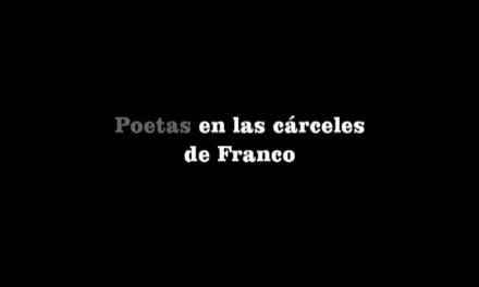 Poetas en las cárceles de Franco