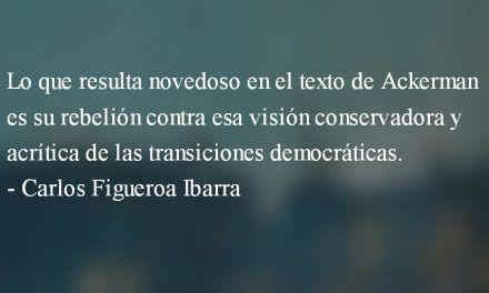 El mito de la transición democrática. Carlos Figueroa Ibarra.
