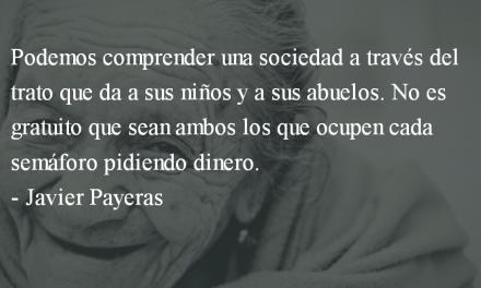 De senectute. Javier Payeras.