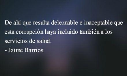 La salud es un derecho humano. Jaime Barrios.