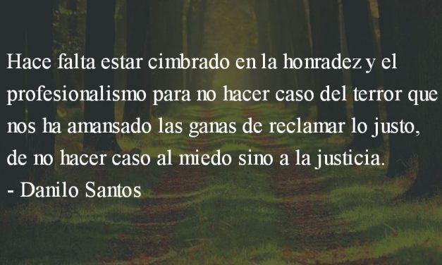 Gálvez, insumiso. Danilo Santos.