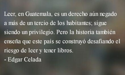 «Leer nos cambia la vida…» Edgar Celada