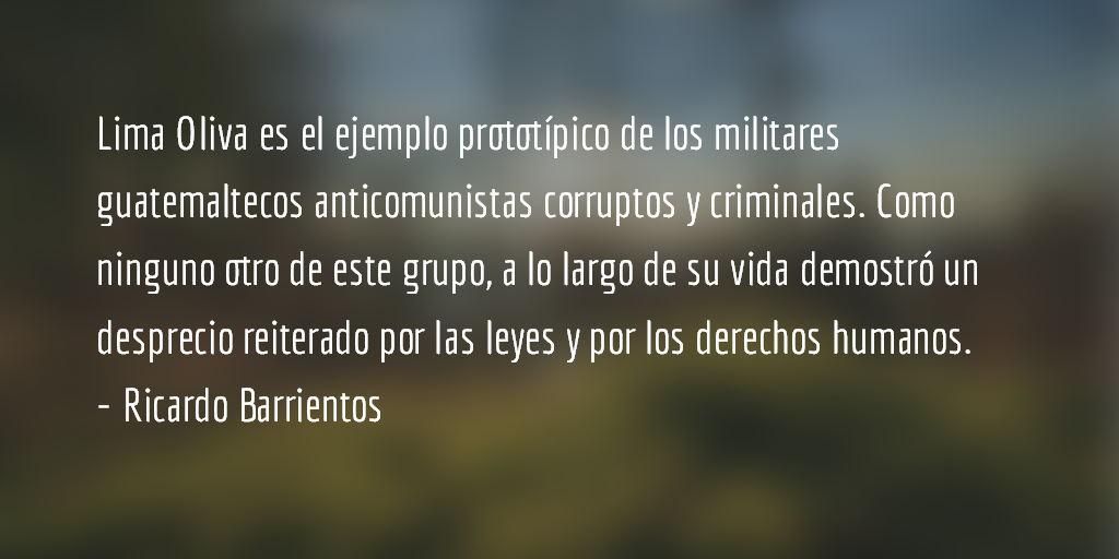 Los derechos de Byron Lima. Ricardo Barrientos.