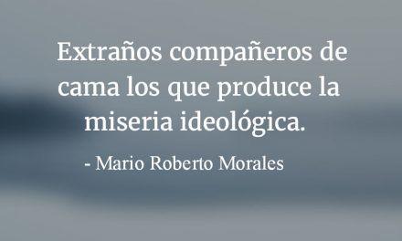 Sobre el izquierdismo de derecha. Mario Roberto Morales.
