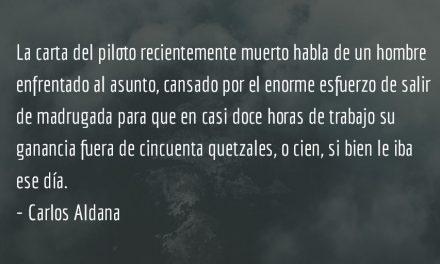 El drama de los pilotos. Carlos Aldana.