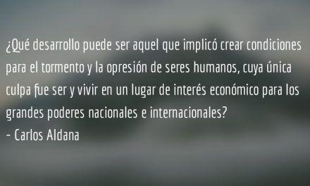 Juan Uscap. Carlos Aldana.