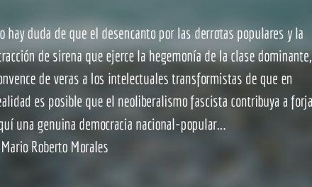Transformismo y revolución pasiva. Mario Roberto Morales.