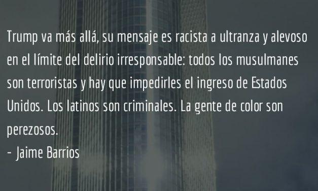 Trump: restauración imposible. Jaime Barrios.