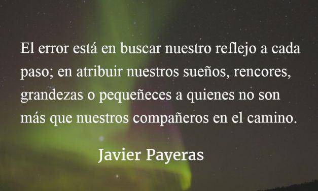 Abrir la claridad. Javier Payeras.