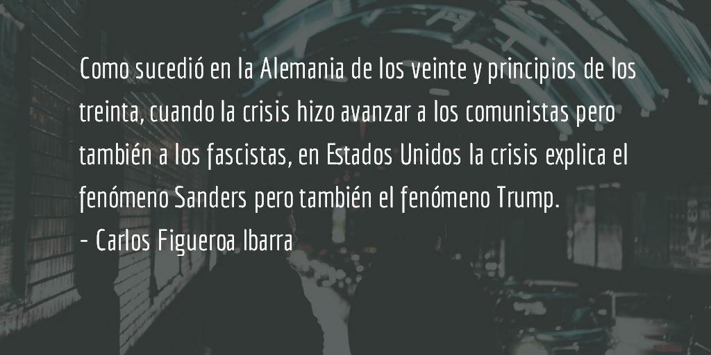 Entre Hillary y Trump. Carlos Figueroa Ibarra.