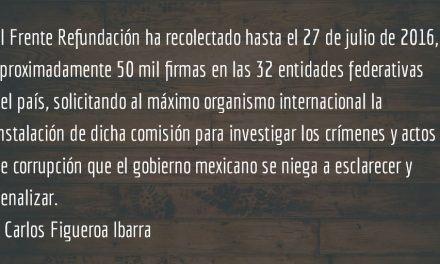 El efecto CICIG en México. Carlos Figueroa Ibarra.
