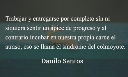 Síndrome del colmoyote. Danilo Santos.