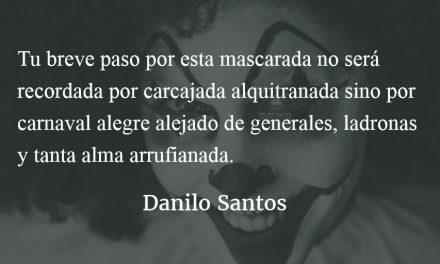 Reír llorando. Danilo Santos.