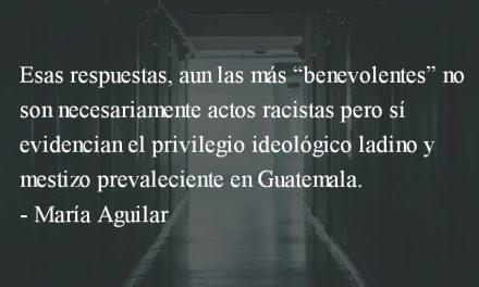 """Educando"" a la ""india"" sobre racismo. María Aguilar."
