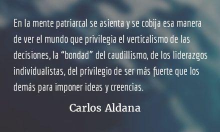En la mente patriarcal. Carlos Aldana.