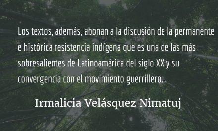 Textos vivos. Irmalicia Velásquez Nimatuj.