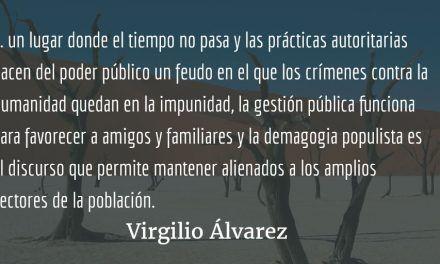 Acoso al poder. Virgilio Álvarez Aragón.