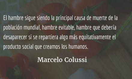 Terrorismo…, o de cómo nos agarran de tontos. Marcelo Colussi.