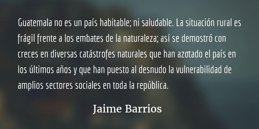 Un país habitable y saludable. Jaime Barrios.