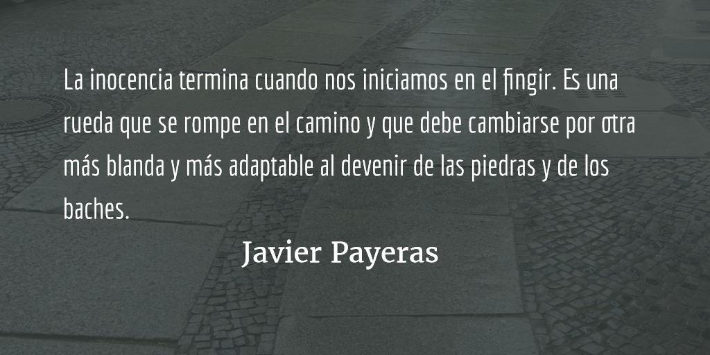 No somos un fingir. Javier Payeras.