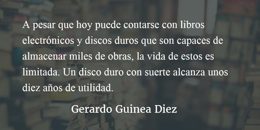 La pasión por el libro. Gerardo Guinea Diez.