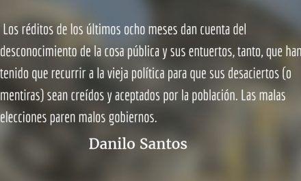 ¿En una ineptocracia quién salva al Presidente? Danilo Santos