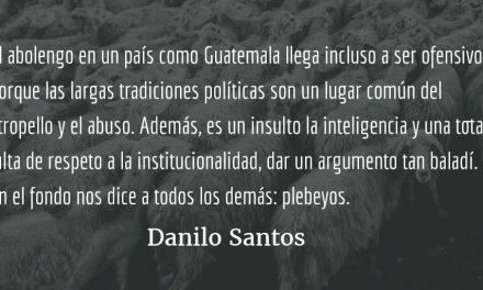 Abolengo y plebeyez. Danilo Santos.