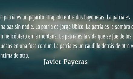 La Gran Patria. Javier Payeras.