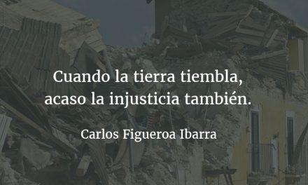 Terremotos y política. Carlos Figueroa Ibarra.