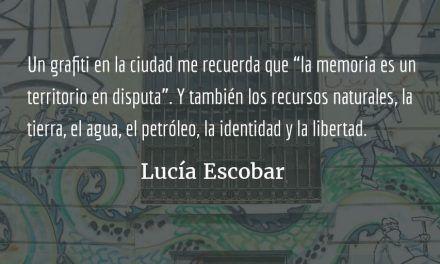 Territorios en disputa. Lucía Escobar.