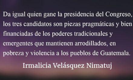 Otra cirquense elección en el Congreso. Irmalicia Velásquez Nimatuj.