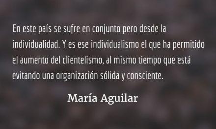 Sobreviviendo desde la individualidad. María Aguilar.