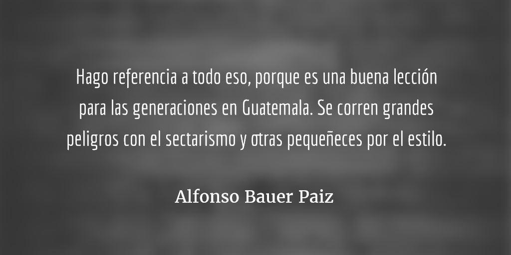 Poncho Bauer habla de la Revolución. Mario Roberto Morales.