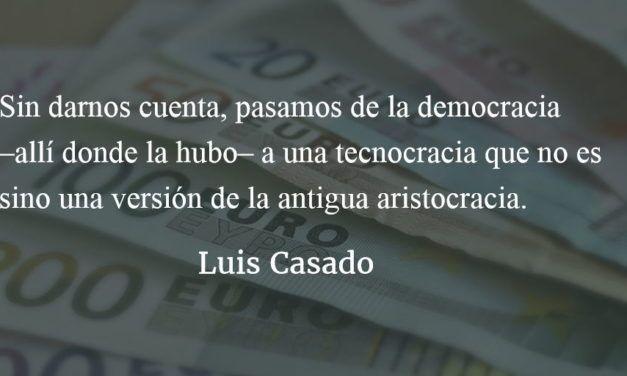 ¿De qué sirven los gobiernos? Luis Casado