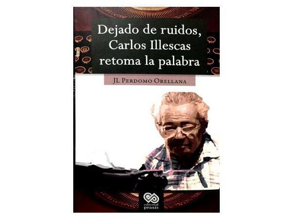 Dejado de ruidos, Carlos Illescas retoma la palabra.