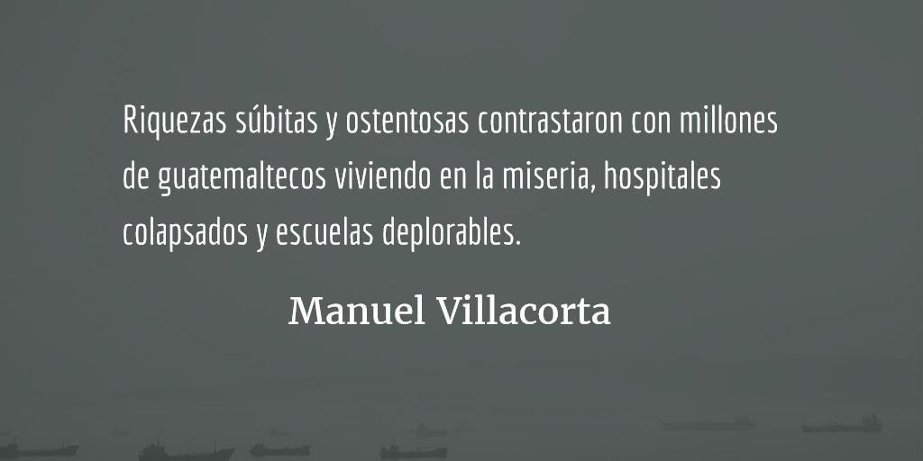 El estado corrupto se niega a morir. Manuel Villacorta.