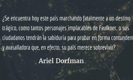 Faulkner ante la América de Trump. Ariel Dorfman.