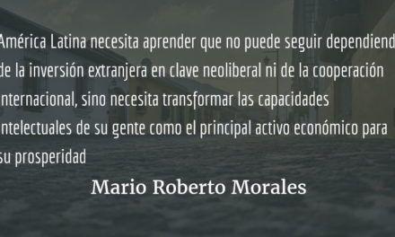 Los BRICS como paradigma (II). Mario Roberto Morales.