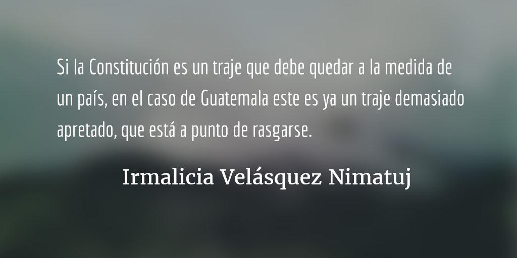 ¿Qué hacer? ¿Qué camino tomar? (IV). Irmalicia Velásquez Nimatuj.