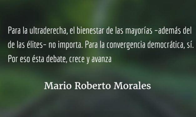 Convergencia no pro-oligárquica. Mario Roberto Morales.