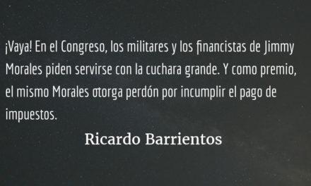 Privilegios para militares y amigos de Jimmy. Ricardo Barrientos.