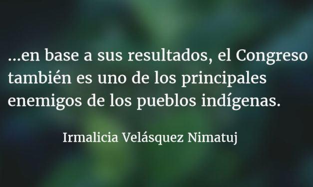 ¿Qué hacer? ¿Qué camino tomar? (III). Irmalicia Velásquez Nimatuj.