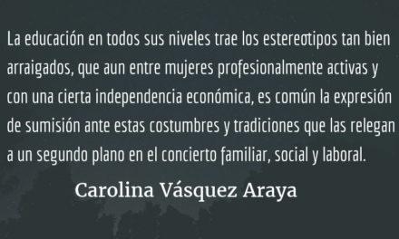 Lo desigual, un estilo de vida. Carolina Vásquez Araya.