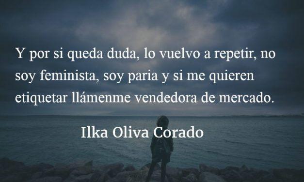 En Guatemala, a los parias por parias. Ilka Oliva Corado.