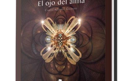 Presentación del libro El ojo del alma, de Carlos Adampol Galindo